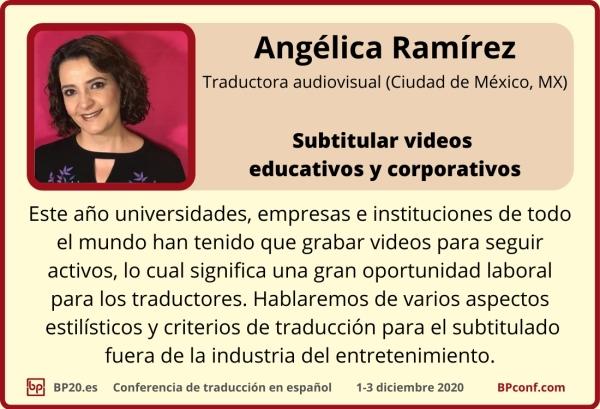 BP20.es Conferencia de traducción  Angélica Ramirez  Subtitular videos educativos y corporativos