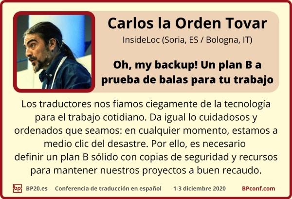 BP20.es Conferencia de traducción : Carlos la Orden Tovar : Plan B prueba de balas para traductores
