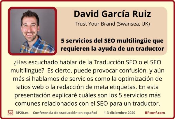 BP20.es Conferencia de traducción : Dabvid García Ruiz : SEO para traductores