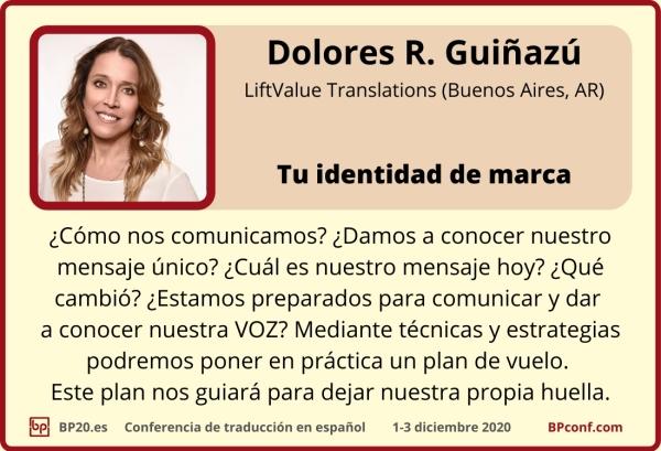 BP20.es Conferencia de traducción  Dolores R. Guiñazú  identidad de marca para traductores