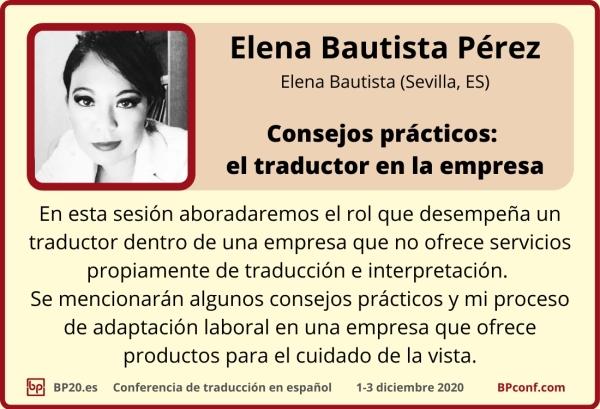 BP20.es Conferencia de traducción  Elena Bautista Pérez  el traductor en la empresa.