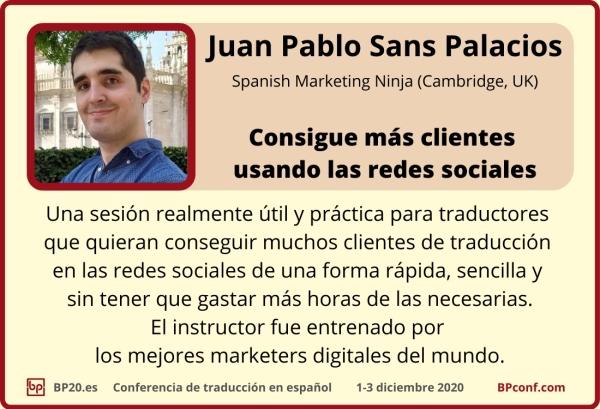 BP20.es Conferencia de traducción  Juan Pablo Sans  Redes sociales para traductores
