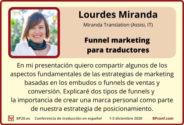 BP20.es Conferencia de traducción :Lourdes Miranda :Funnel marketing para traductores