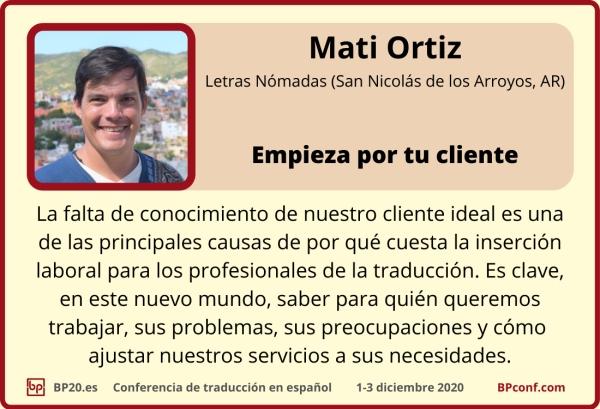 BP20.es Conferencia de traducción : Mati Ortiz : Empieza por tu cliente