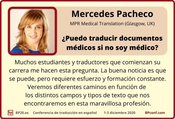 BP20.es Conferencia de traducción   Mercedes Pacheco  ¿Puedo traducir documentos médicos si no soy médico?