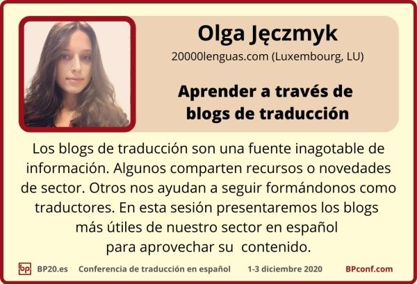 BP20.es Conferencia de traducción : Olga Jeczmyk : Aprender la traducción a través de blogs