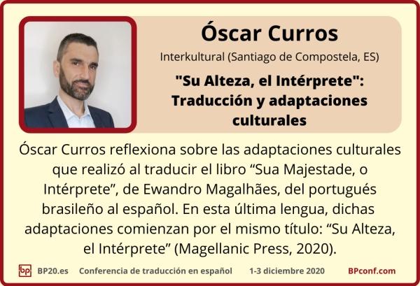 BP20.es Conferencia de traducción : Óscar Curros : Traducción y adaptaciones culturales
