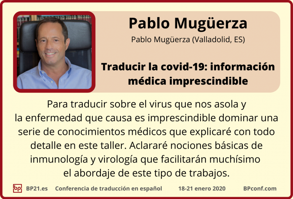 Conferencia de traducción BP21es  BP Translation Conference in Spanish   Taller de Pablo Mugüerza  COVID-19