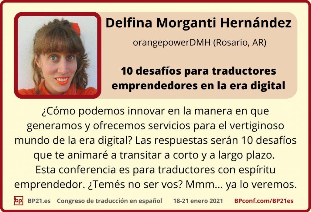 Conferencia de traducción en espanol BP21.es :: Delfina Morganti Hérnandez :: Desafios en la era digital
