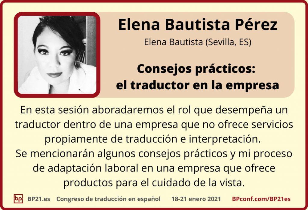 Conferencia de traducción en espanol BP21.es :: Elena Bautista Pérez : traductora en la empresa