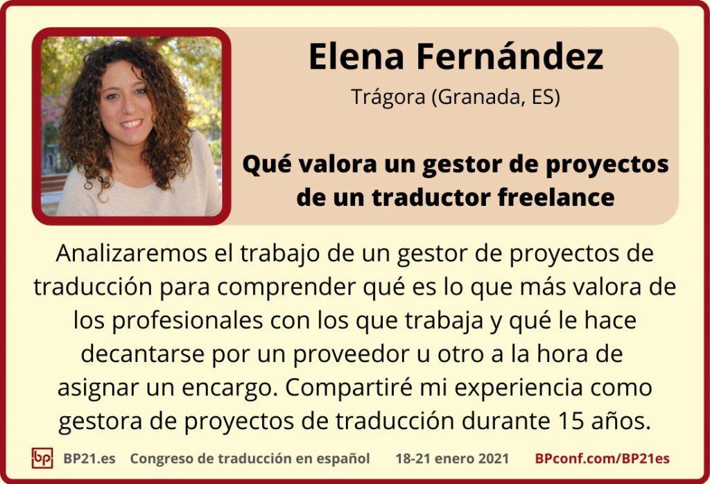 Conferencia de traducción en espanol BP21.es :: Elena Fernéndez : Gestor de proyectos