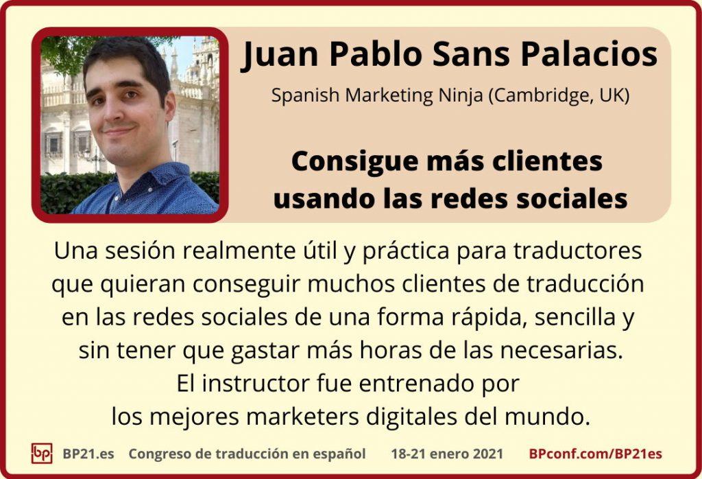 Conferencia de traducción en espanol BP21.es :: Juan Pablo Sans Palacios :: Redes sociales