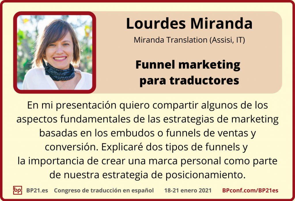 Conferencia de traducción en espanol BP21.es :: Lourdes Miranda :: Funnel marketing para traductores