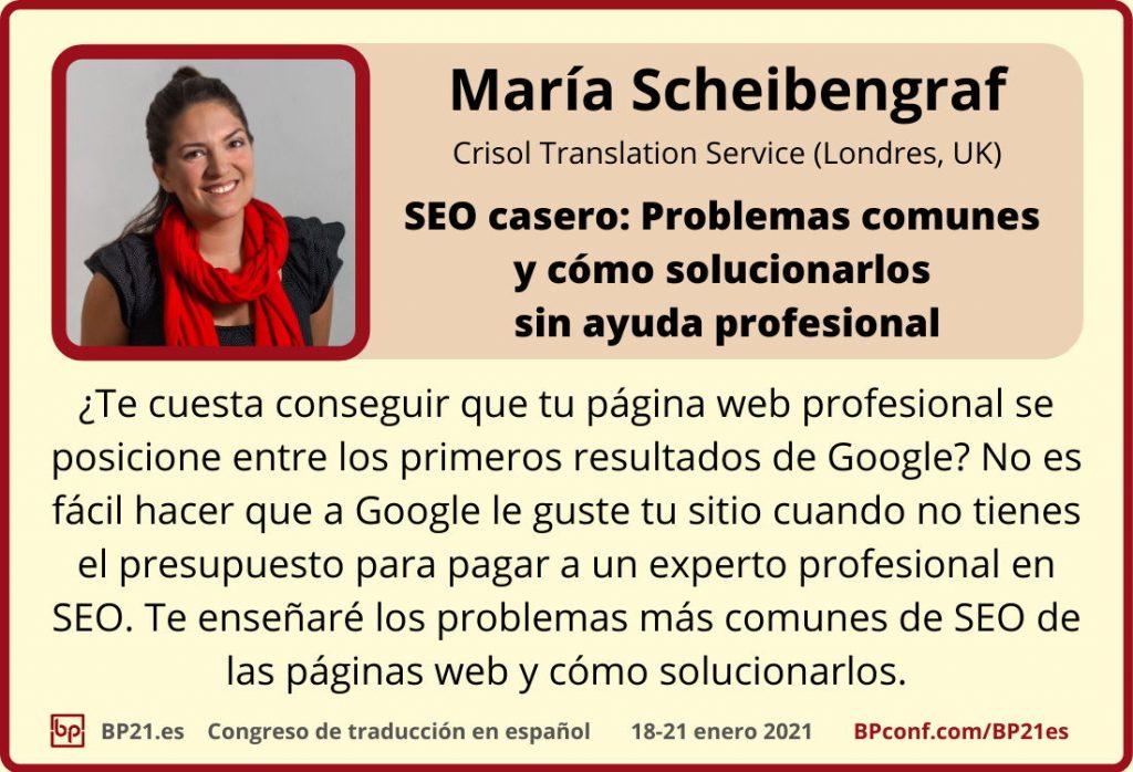 Conferencia de traducción en espanol BP21.es :: María Scheibengraf :: SEO casero para traductores