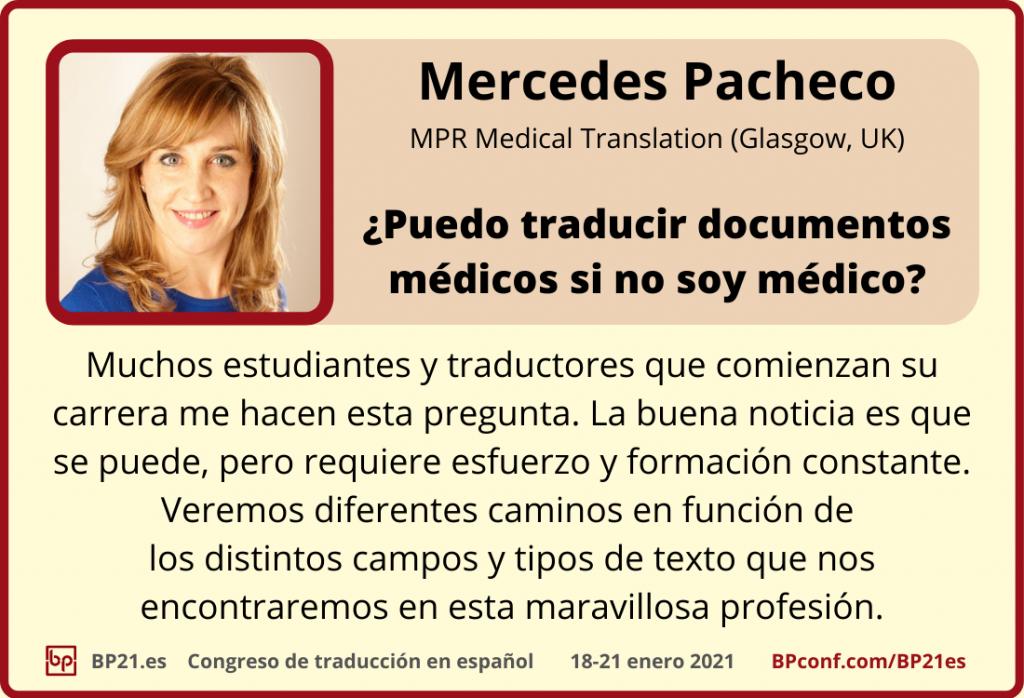 Conferencia de traducción en espanol BP21.es :: Mercedes Pacheco :: Traducir documentos médicos
