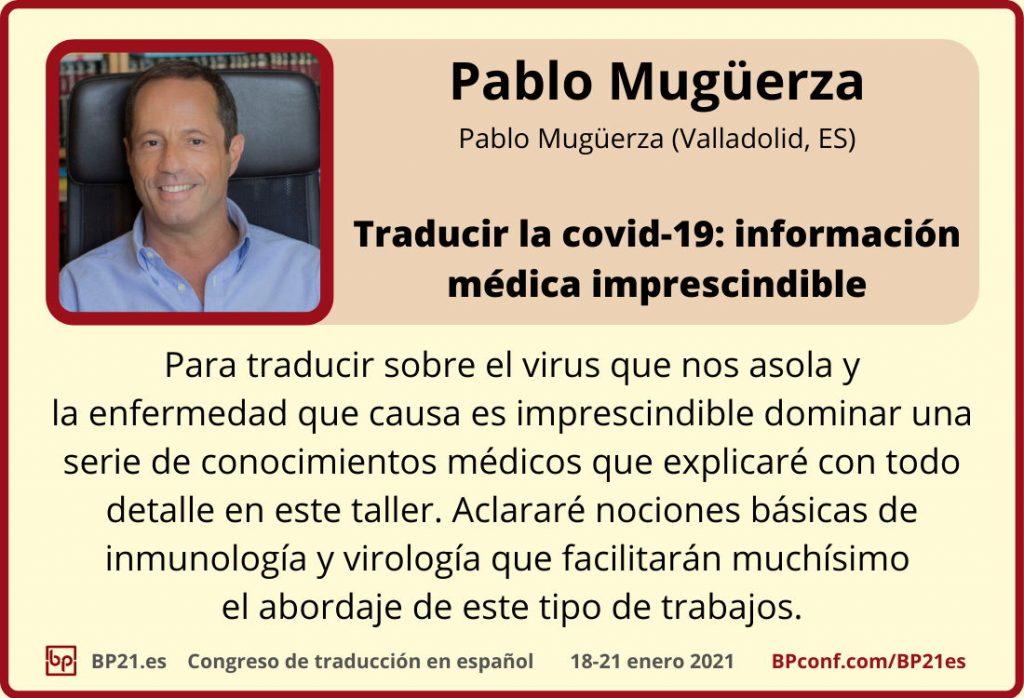 Conferencia de traducción en espanol BP21.es :: Pablo Mugüerza ::Taller traducción COVID-19