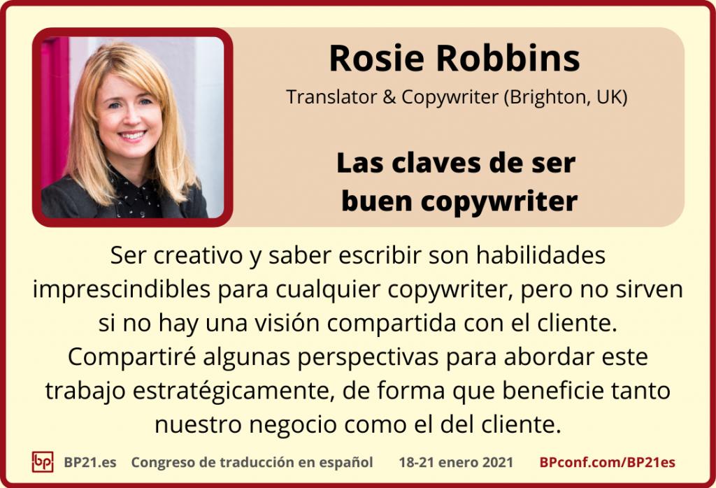 Conferencia de traducción en espanol BP21.es :: Rosie Robbins ::