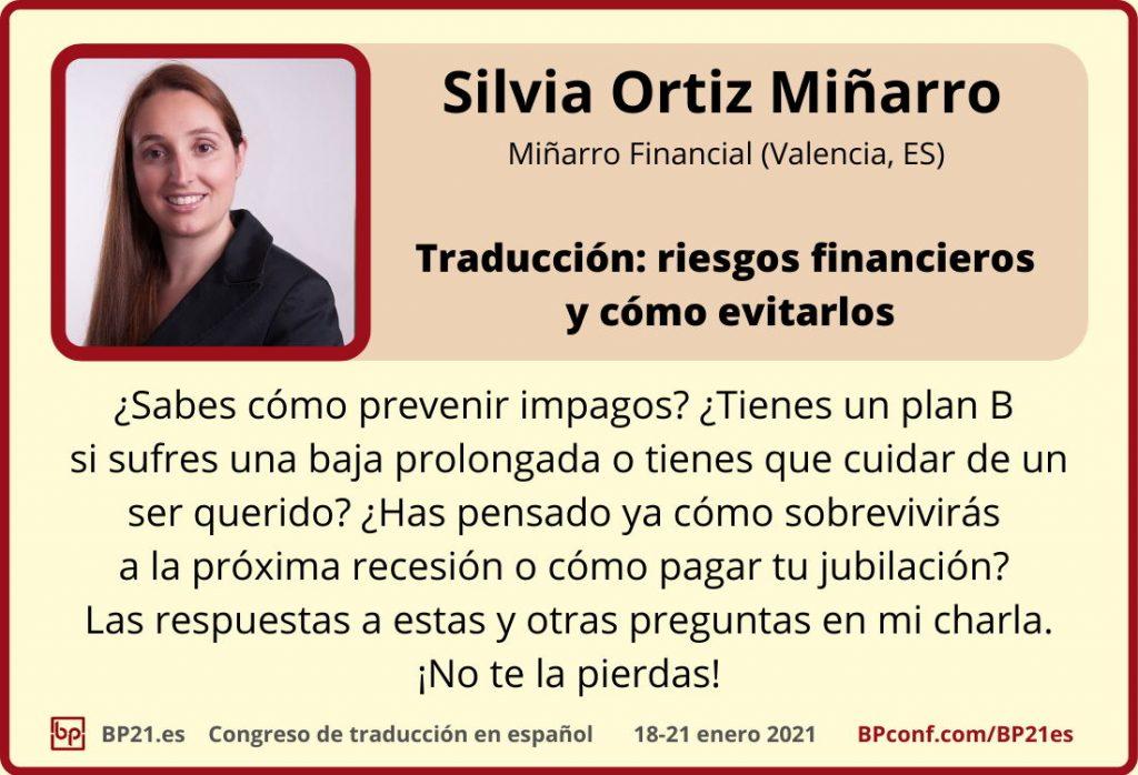 Conferencia de traducción en espanol BP21.es :: Silvia Ortiz Minarro ::: Riesgos financieros y cómo evitarlos