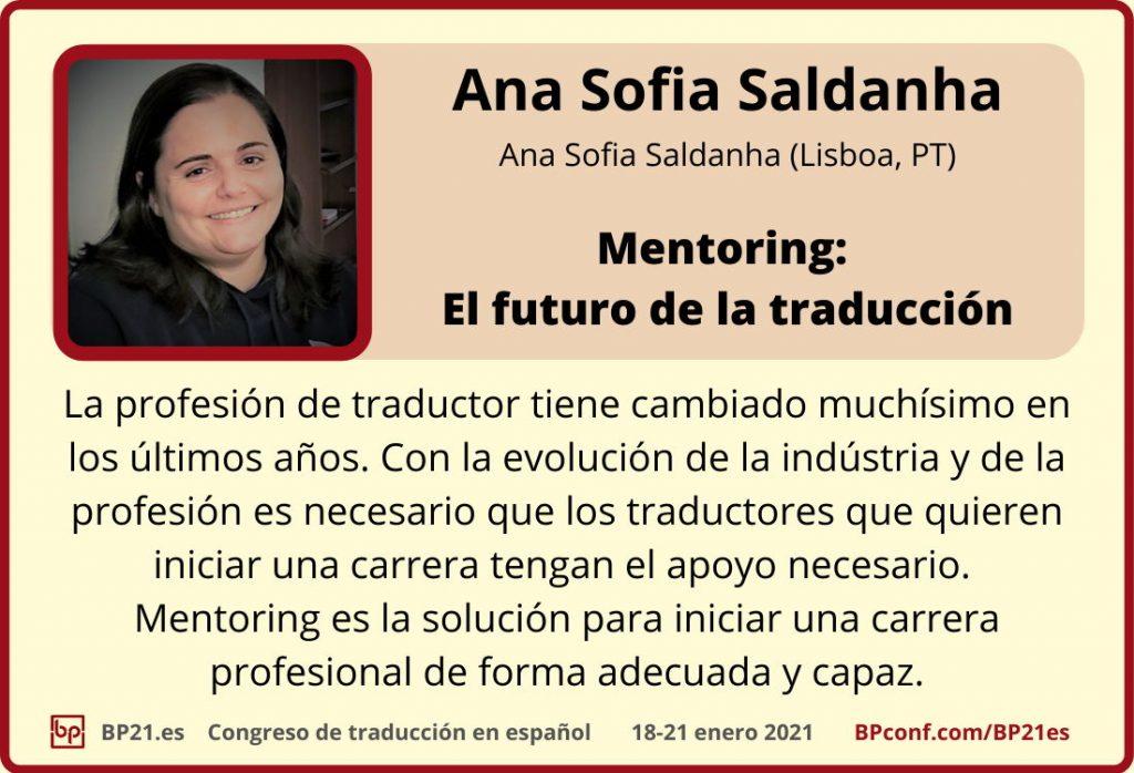 Conferencia de traducción en espanol BP21.es :: Ana Sofia de Saldanha : Mentoring