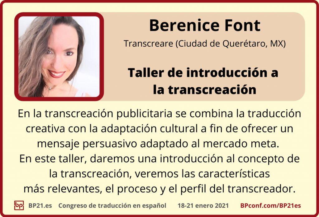 Conferencia de traducción en espanol BP21.es :: Berenice Font :: Transcreación