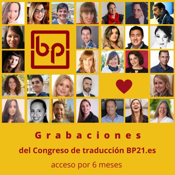 Grabaciones _ BP21es _ Congreso de traducción