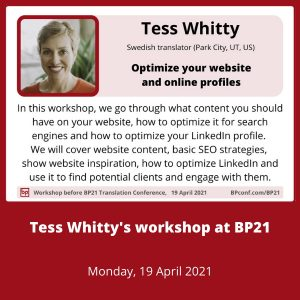 BP21 Translation Conference :: Tess Whitty :: Workshop :: Optimize your website and online profiles