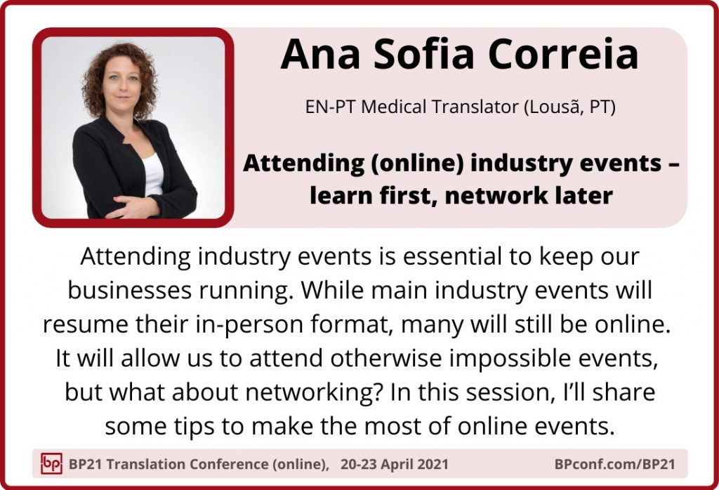 BP21 Translation Conference :: Ana Sofia Correia :: Online industry events for translators