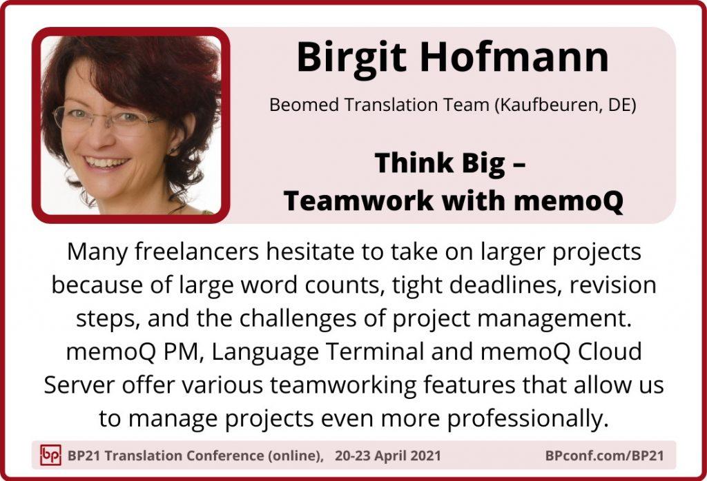 BP21 Translation Conference :: Birgit Hofmann :: Teamwork with memoQ