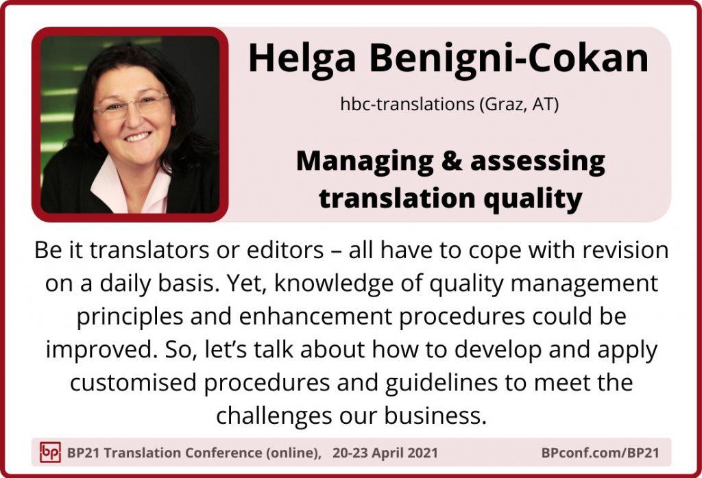 BP21 Translation Conference  ::  Helga Benigni-Cokan  ::  Assessing translation quality