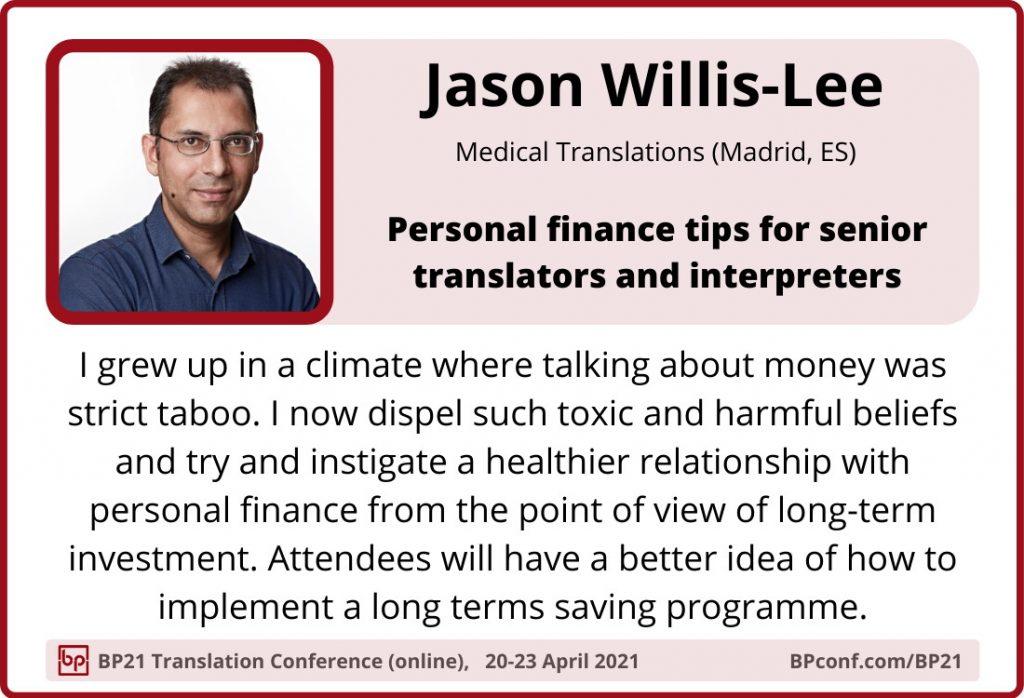 BP21 Translation Conference :: Jason Willis-Lee ::  Personal finance tips for translators
