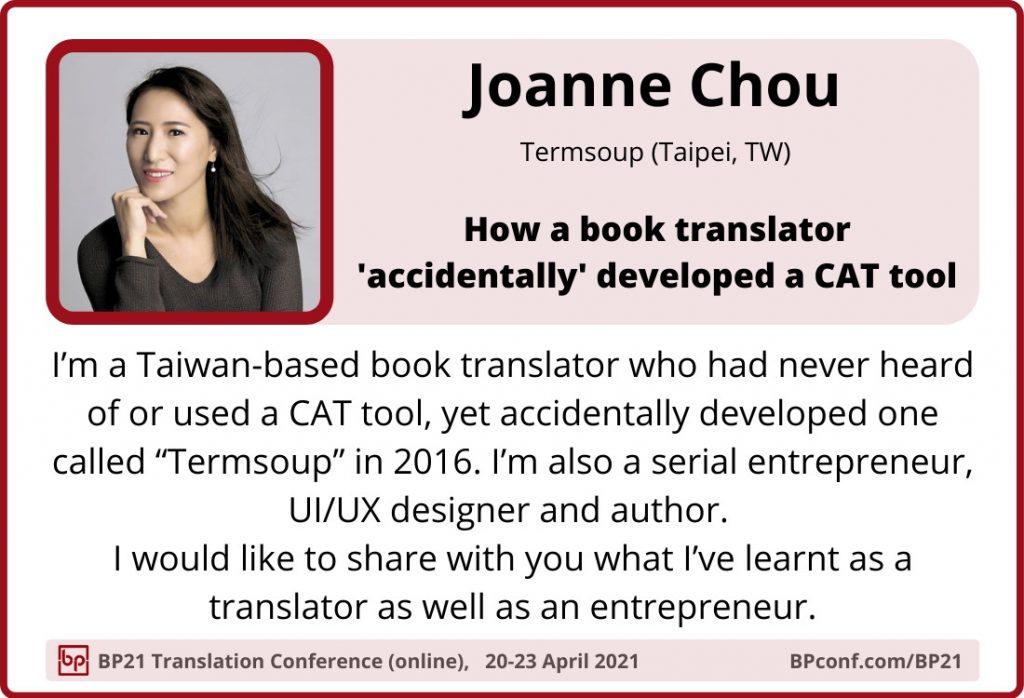 BP21 Translation Conference :: Joanne Chou :: Termsoup CAT tool for book translators