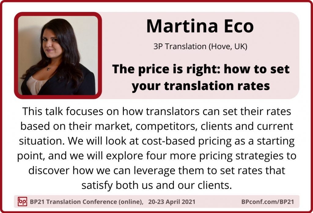 BP21 Translation Conference  ::  Martina Eco  :: Pricing strategy for translators