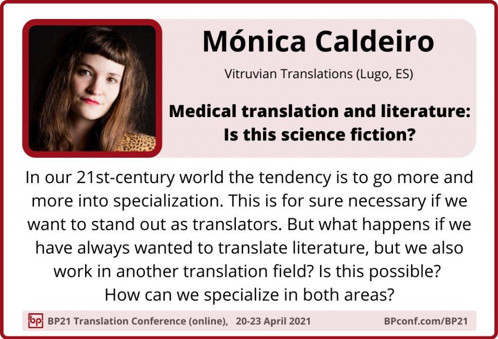 BP21 Translation Conference :: Mónica Caldeiro ::
