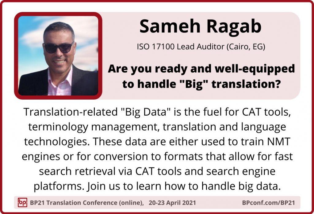 BP21 Translation Conference :: Sameh Ragab  ::  Big data big translation