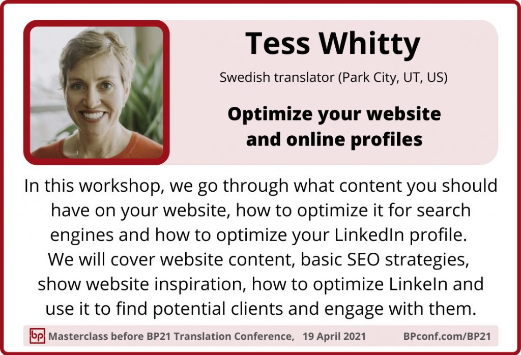 BP21 Translation Conference  ::  Tess Whitty  ::  Optimize your website and online profiles  ::  Workshop