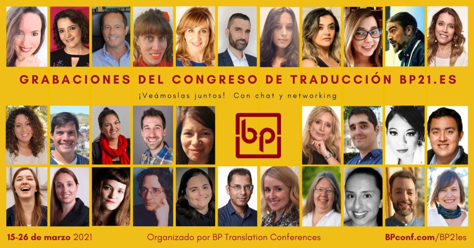 Congreso de traducción BP21es :: Grabaciones :: 15-26 de marzo 2021