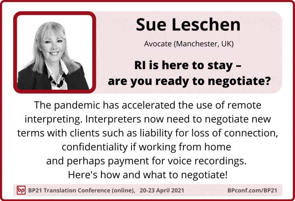 BP21 Translation Conference :: Sue Leschen :: Remote interpreting terms and negotiation