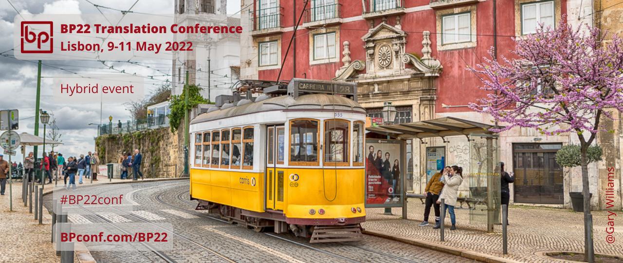 BP22 Translation Conference Lisbon 9-11 May 2022